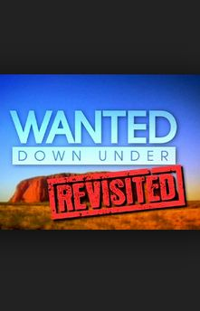 Wanted Down Under Revisited